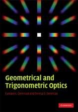 Geometrical and Trigonometric Optics