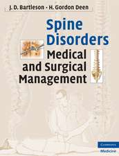 Spine Disorders: Medical and Surgical Management
