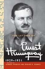 The Letters of Ernest Hemingway  : Volume 4, 1929–1931