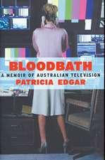 """Bloodbath: """"A Memoir of Australian Television"""""""