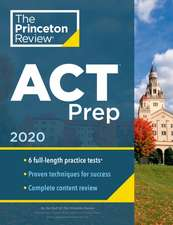 Cracking the ACT with 6 Practice Tests, 2020 Edition
