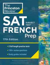 Cracking the SAT Subject Test in French, 17th Edition