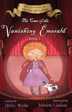 The Case of the Vanishing Emerald: Maisie Hitchins Book 2