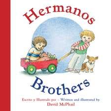Hermanos/Brothers (Bilingual Board Book Spanish Edition)