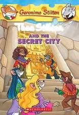Thea Stilton and the Secret City:  A Geronimo Stilton Adventure