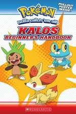 Pokemon:  Kalos Beginner's Handbook