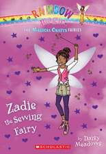 The Magical Crafts Fairies #3:  Zadie the Sewing Fairy