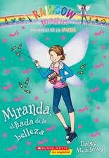 Las Hadas de La Moda #1:  Miranda, El Hada de La Belleza
