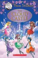 The Cloud Castle:  A Geronimo Stilton Adventure