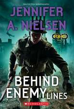 Behind Enemy Lines (Infinity Ring #6)