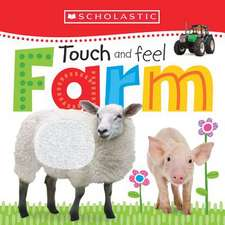Touch and Feel Farm (Scholastic Early Learners)