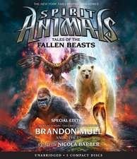 Tales of the Fallen Beasts (Spirit Animals