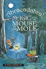 Abracadabra! Magic with Mouse and Mole (reader)