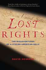 Lost Rights: The Misadventures of a Stolen American Relic
