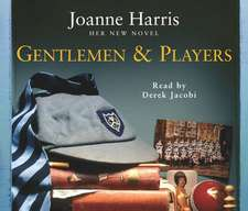 Harris, J: Gentlemen and Players
