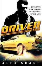 Sharp, A: Driver