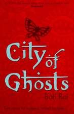 Rai, B: City of Ghosts