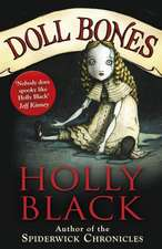 Black, H: Doll Bones