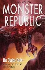 Monster Republic: The Judas Code