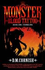 Monster Blood Tattoo: Foundling
