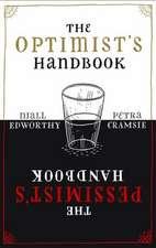 Optimist's/Pessimist's Handbook