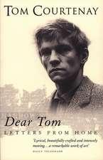 Courtenay, T: Dear Tom
