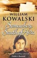 Kowalski, W: Somewhere South Of Here