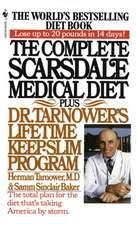 The Complete Scarsdale Medical Diet:  Plus Dr. Tarnower's Lifetime Keep-Slim Program