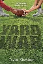 Yard War