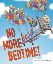 No More Bedtime!