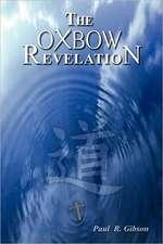 The Oxbow Revelation