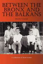 Between the Bronx and the Balkans