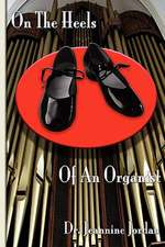 On the Heels of an Organist