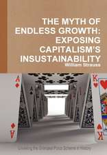 The Myth of Endless Growth:  Exposing Capitalism's Insustainability