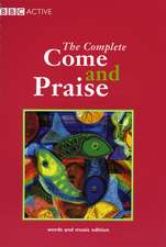 Complete Come & Praise: Music and Words