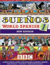 SUENOS WORLD SPANISH 1 COURSEBOOK NEW EDITION