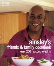 Ainsley Harriott's Friends & Family Cookbook
