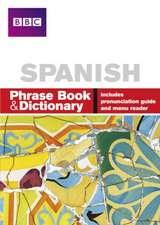 BBC SPANISH PHRASE BOOK & DICTIONARY