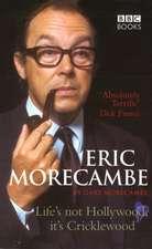 Eric Morecambe