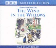 Grahame, K: Wind In The Willows - Reading