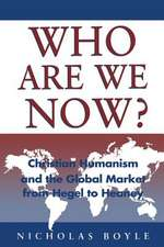 Who Are We Now?:  Christian Humanism and the Global Market