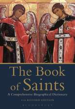 The Book of Saints: A Comprehensive Biographical Dictionary