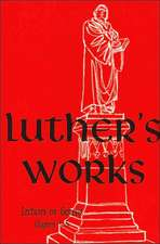 Luther's Works, Volume 1 (Genesis Chapters 1-5)