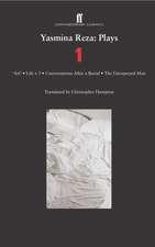 Yasmina Reza:  Art/The Unexpected Man/Conversations After a Burial/Life X 3