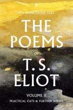 Eliot, T: The Poems of T. S. Eliot Volume II