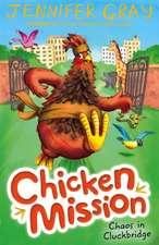 Chicken Mission: Chaos in Cluckbridge