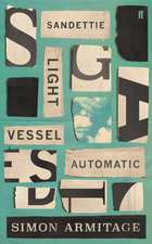 Armitage, S: Sandettie Light Vessel Automatic