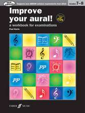 Improve Your Aural! Grades 7-8