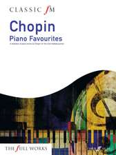 Chopin Piano Favorites: A Selection of Piano Works by Chopin for the Intermediate Pianist