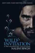 Singh, N: Wild Invitation